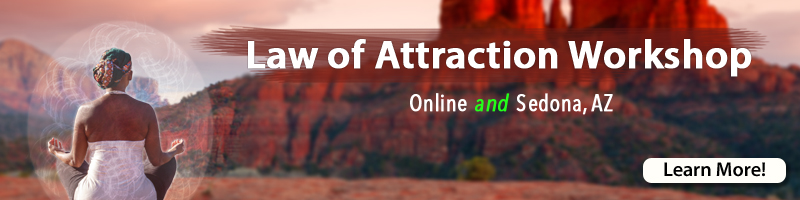 Law of Attraction Workshop in Sedona
