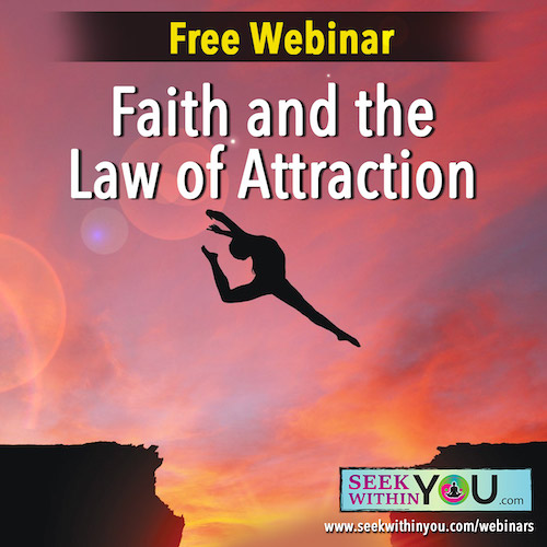Webinar - Faith, Belief and the Law of Attraction