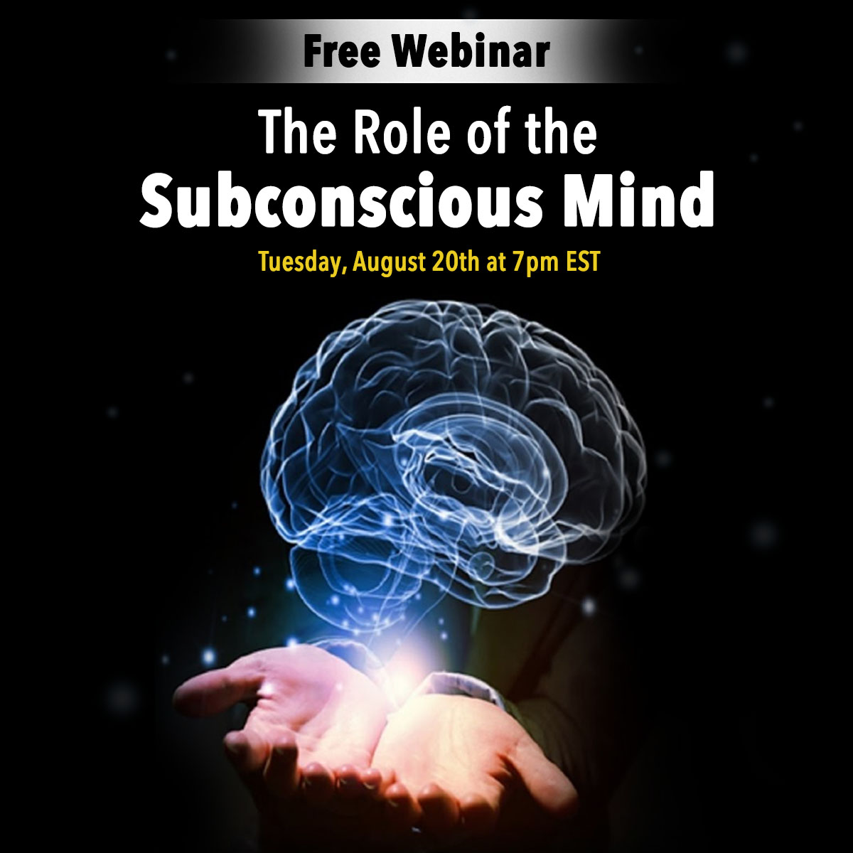 The Role of the Subconscious Mind Webinar