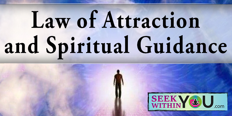Law of Attraction and Spiritual Guidance