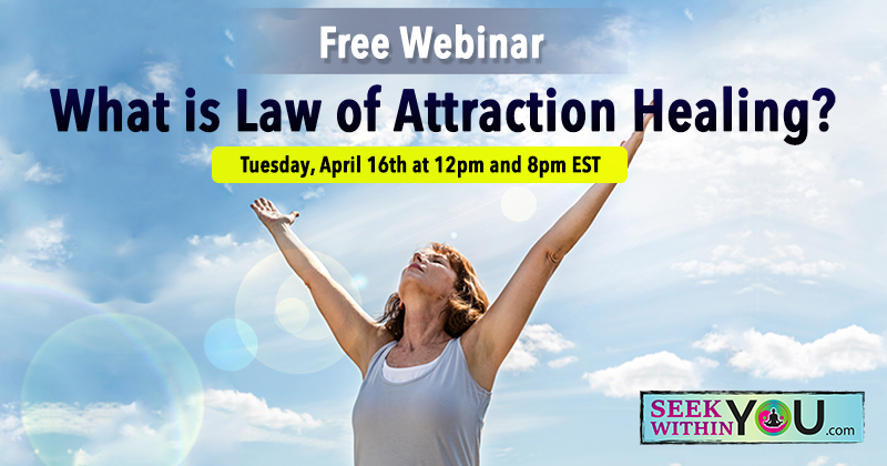 Webinar - What is Law of Attraction Healing?
