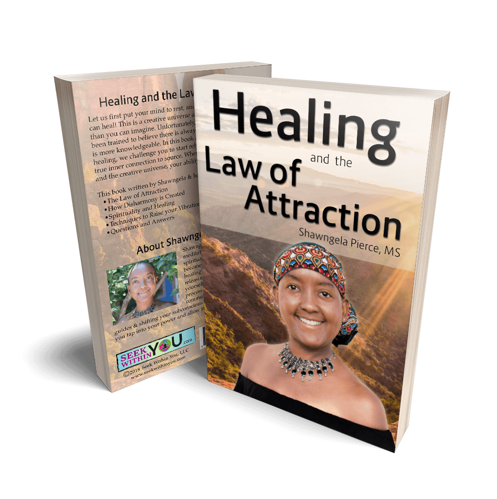Healing and the Law of Attraction Book 2